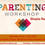 Shazia Rafiq 4 July parenting workshop